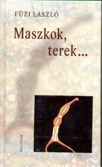 Füzi László - Maszkok, terek...