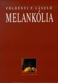 Földényi F. László - Melankólia