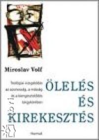 Miroslav Volf - Ölelés és kirekesztés