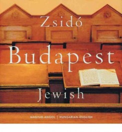 Lugosi Lugo László - Zsidó Budapest - Jewish Budapest