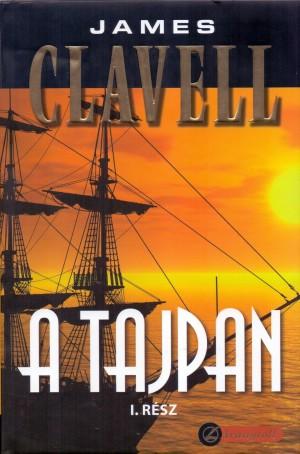 James Clavell - A tajpan I-II.