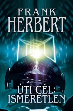Frank Herbert - Úti cél: ismeretlen