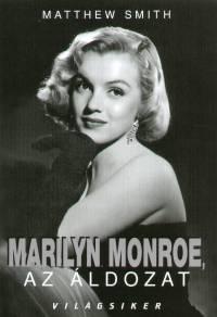 Matthew Smith - Marilyn Monroe, az áldozat