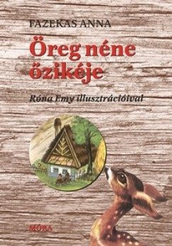 Fazekas Anna - Öreg néne őzikéje - stancolt