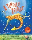 Giles Andreae - A táncoló zsiráf
