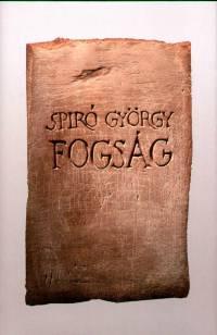 Spiró György - Fogság