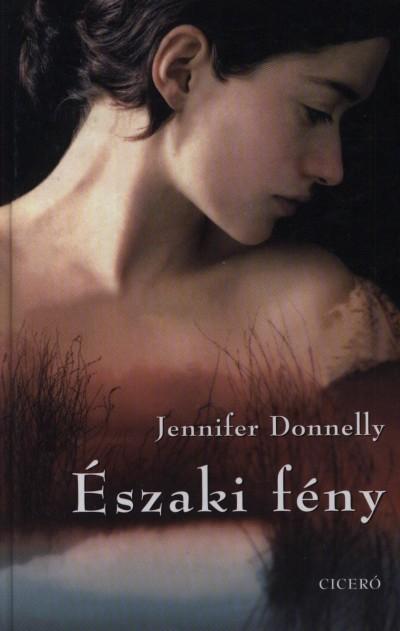 Jennifer Donnelly - Északi fény