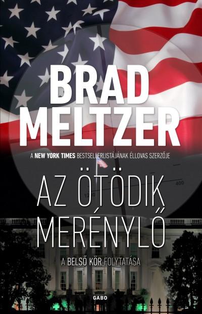 Brad Meltzer - Az ötödik merénylő