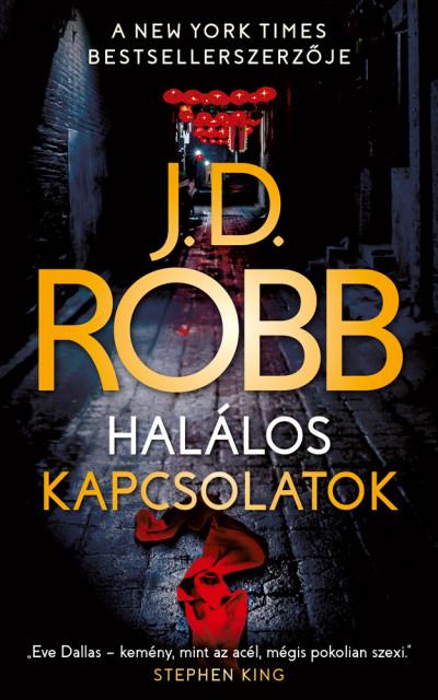 J.D. Robb - Halálos kapcsolatok