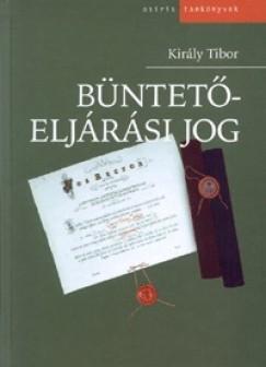 Király Tibor - Büntetőeljárási jog