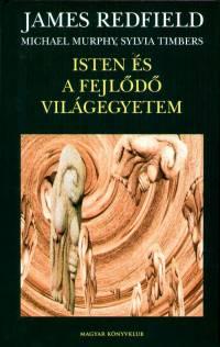 James Redfield - Isten és a fejlődő világegyetem