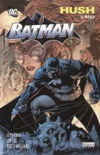 Jim Lee - Jeph Loeb - Scott Williams - Batman - Hush 2. rész