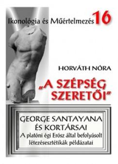 """Horváth Nóra - """"A szépség szeretői"""""""