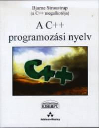 Bjarne Stroustrup - A C++ programozási nyelv I-II. kötet