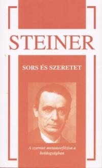 Rudolf Steiner - Sors és szeretet