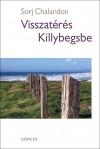 Sorj Chalandon - Visszat�r�s Killybegsbe