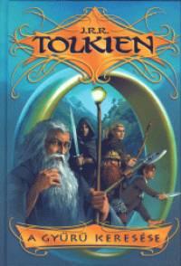 J. R. R. Tolkien - A gyűrű keresése