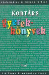 Borbély Sándor (Szerk.) - Komáromi Gabriella (Szerk.) - Kortárs gyerekkönyvek