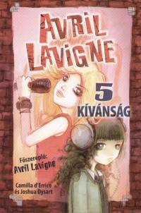 Camilla D'Errico - Joshua Dysart - Avril Lavigne - 5 kívánság