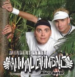 Animal Cannibals - Mindent lehet/nincs határ - CD
