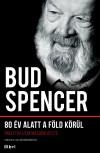 Bud Spencer - 80 �v alatt a F�ld k�r�l