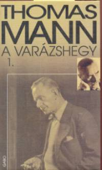 Thomas Mann - A varázshegy I-II.