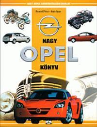 Bancsi Péter - Bíró Imre - Nagy Opel könyv
