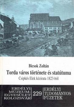 Bicsok Zoltán - Torda város története és statútuma