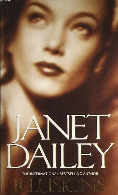 Janet Dailey - ILLUSIONS