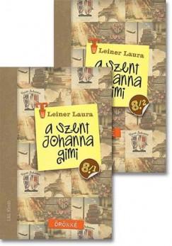 Leiner Laura - A Szent Johanna gimi 8. 1-2.