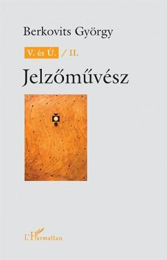 Berkovits György - V. és Ú. / II. Jelzőművész