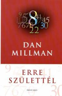 Dan Millman - Erre sz�lett�l