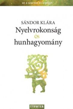 Sándor Klára - Nyelvrokonság és hunhagyomány