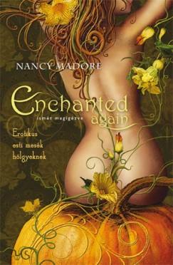Nancy Madore - Enchanted Again - Ismét megigézve