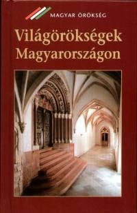Nagy Gergely - Világörökségek Magyarországon