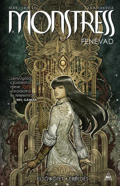 Marjorie Liu - Monstress - Fenevad - Első kötet