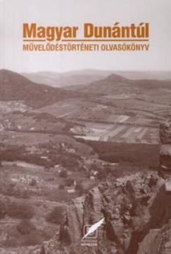 Pomogáts Béla  (Összeáll.) - Magyar Dunántúl