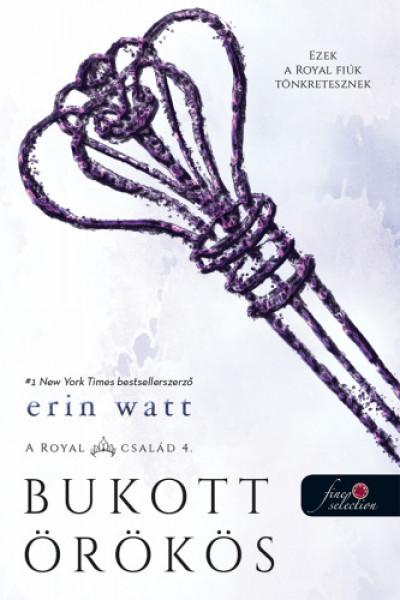 Erin Watt - Bukott örökös