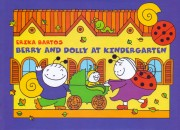 Bartos Erika - Berry and Dolly at Kindergarten