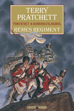 Terry Pratchett - Sziklai István  (Szerk.) - Rémes regiment