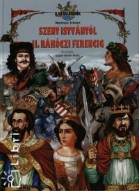 Nemere István - Szent Istvántól II. Rákóczi Ferencig