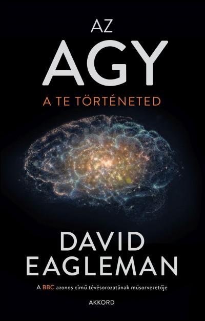 David Eagleman - Az agy