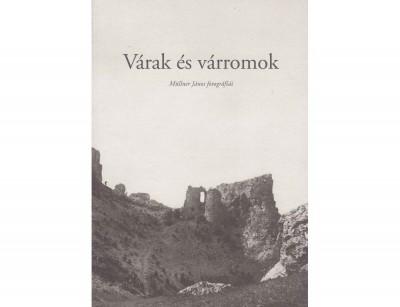 B. Majkó Katalin - Várak és várromok