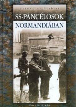 Számvéber Norbert - SS páncélosok Normandiában