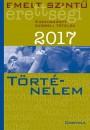 - Emelt szintű érettségi - Történelem 2017