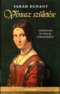 Sarah Dunant - Vénusz születése
