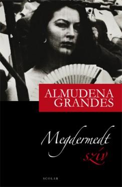 Almudena Grandes - Megdermedt szív