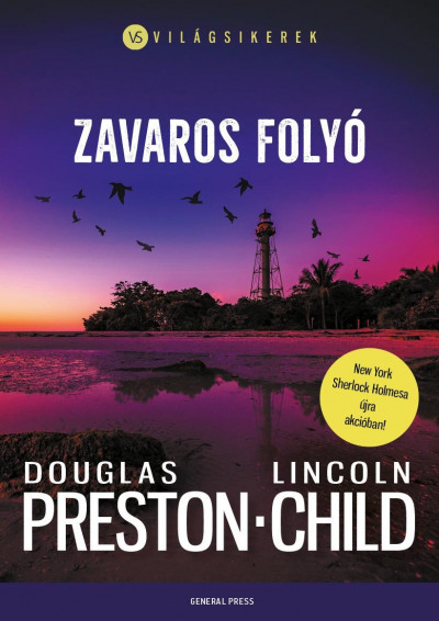 Lincoln Child - Douglas Preston - Zavaros folyó