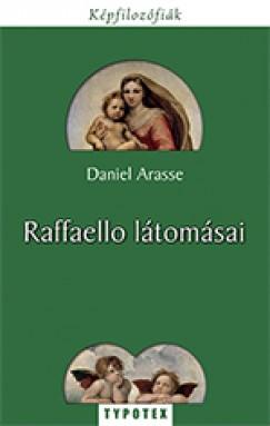 Daniel Arasse - Raffaello látomásai
