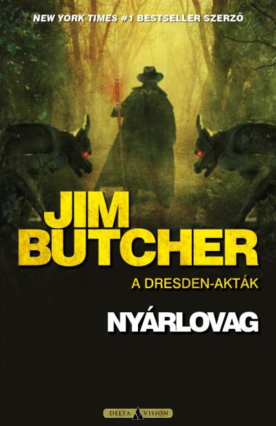 Jim Butcher - Barsiné Gál Erika  (Szerk.) - Nyárlovag